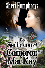 The Seduction of Cameron MacKay -- Sheri Humphreys